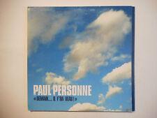 PAUL PERSONNE : DEMAIN ... IL F'RA BEAU ! ♦ CD SINGLE PORT GRATUIT ♦