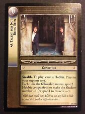 Lord of the Rings TCG Fellowship 1U316 A Talent For Not Being Seen LOTR CCG