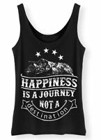 Happiness Is a Journey Not A Destination Ladies Tank Top Vest HJ1
