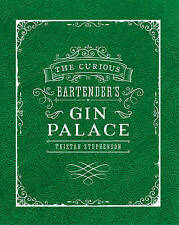 The Curious Bartender's Gin Palace by Tristan Stephenson (Hardback, 2016)