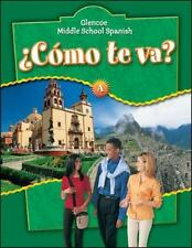 Como te va? A, Nivel verde, Student Edition (Glencoe Middle School Spanish) (Spa