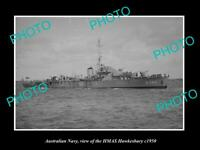 OLD POSTCARD SIZE PHOTO OF AUSTRALIAN NAVY SHIP HMAS HAWKESBURY c1950
