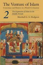 The Venture of Islam, Volume 2: The Expansion of Islam in the Middle Periods (Pa