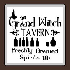 12 X 12 Halloween STENCIL GRAND WITCH TAVERN/Spirits 10 cents Vintage Sign/Bar