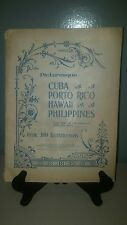 1899 Travel Book Picturesque Cuba Porta Rico Hawaii Phillipines
