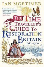 L'heure du voyageur guide pour la Restoration Britain par Ian Mortimer