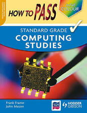 How to Pass Standard Grade Computing, Frame, Frank, Very Good condition, Book
