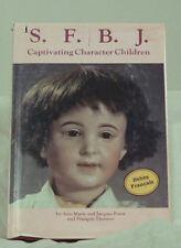 [DOLLS] PORROT ET THEIMER : S.F.B.J .CAPTIVATING CHARACTER CHILDREN