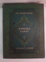 Antique 1917 Raphael Santi By Edward McCurdy First Edition The Arundel Library