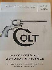 1956 Colt Parts Catalog & Price List ( Revolvers & Automatic Pistols).