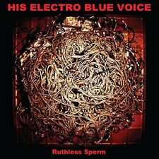 His Electro Blue Voice - Ruthless Sperm [CD]