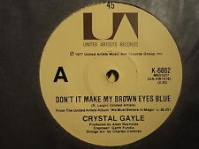 "Crystal Gayle ""Don't It Make My Brown Eyes Blue"" Excellent Oz 7"""