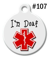 Custom Pet ID Tags for Dog & Cat, Personalized Medical Alert Tag | I'm Deaf #107