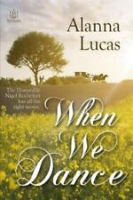 When We Dance by Alanna Lucas (2015, Paperback)