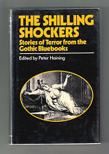 THE SHILLING SHOCKERS (Peter Haining, editor/1st US/early British gothics)
