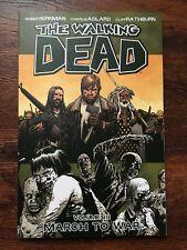 The Walking Dead Vol 19: March to War   Robert Kirkman    1st Printing