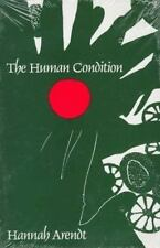 The Human Condition (Walgreen Foundation Lecture) by Arendt, Hannah