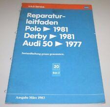 Werkstatthandbuch Audi 50 Typ 86 + VW Polo I + Derby Instandhaltung 03/1983!