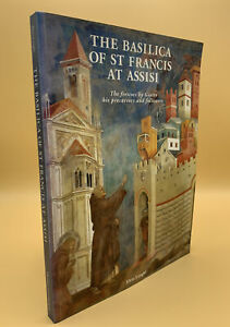 The Basilica of St.Francis at Assisi: The frescoes ... by Elvio Lunghi Paperback