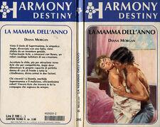"""HARMONY ( DESTINY )    """" LA MAMMA DELL'ANNO """"   di Diana Morgan  N° 205/1986"""