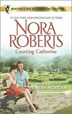 COURTING CATHERINE by Nora Roberts                     NORA-4