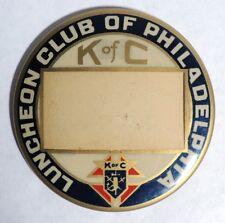 ESA0742 Vintage: KNIGHTS OF COLUMBUS Luncheon Club Philadelphia Pinback W&H 1923
