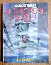 LE THEOREME DE BELL 3 : LA SOLUTION - EO 1989 état neuf