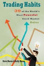 Trading Habits : 39 of the World's Most Powerful Stock Market Rules by Holly...