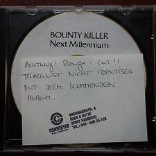 Bounty Killer – Next Millennium  Promo Advanced Rough Cuts  CDr  Edel UK 1998