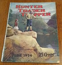 Hunter Trader Trapper, June 1924 - Wolf & Coyote Hunting - Prairie Dogs And.