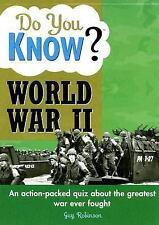 Do You Know?: Do You Know? World War II by Guy Robinson (2007, Paperback)