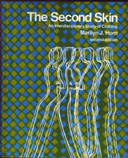 The Second Skin: An Interdisciplinary Study of Clothing (Like NEW)