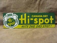 Vintage 1948 Canada Dry Hi-Spot Drink Embossed Sign > Antique Old Rare 9829