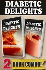 Diabetic Delights: Sugar-Free Freezer Recipes and Sugar-Free Vitamix Recipes...