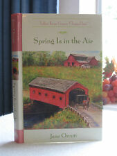 ~*~ Spring Is in the Air ~*~ Tales from Grace Chapel Inn HC Book by Jane Orcutt