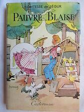 COMTESSE DE SEGUR PAUVRE BLAISE ILLUSTRATIONS JOBBE DUVAL JAQUETTE 1958