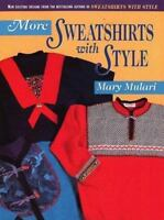 More Sweatshirts with Style, Mary Mulari, Good Book