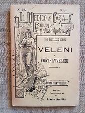 Veleni e contravveleni - Raffaello Supino - Antica casa editrice Vallardi 1894