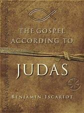 The Gospel According to Judas by Benjamin Iscariot,Jeffrey Archer,Francis J. Mol