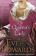 The Queen's Lady by Eve Edwards (Paperback)
