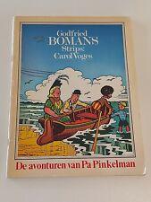 STRIP / GODFRIED BOMANS STRIPS: CAROL VOGES - DE AVONTUREN VAN PA PINKELMAN