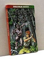 LA FORESTA DEI SOGNI - M. Bosse [Libro, Mondadori edit.]