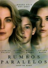 RUMBOS PARALELOS (2016) Amor de Mamà- Ludwika Paleta& Iliana Fox[Format:DVD]