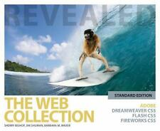 Web Collection Revealed Standard Edition : Adobe Dreamweaver CS5, Flash CS5 and
