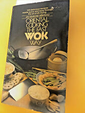 Oriental Cooking The Fast Wok Way By Jacqueline Heriteau