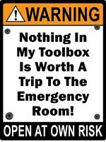 Toolbox Warning STICKER Decal Sign Garage Man Cave Work Shop Tools - GREAT GIFT