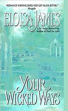 Your Wicked Ways by Eloisa James (2004) New !