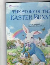 The Story Of the Easter Bunny by Sheila Black
