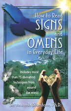 NEW How to Read Signs and Omens in Everyday Life by Sarvananda Bluestone