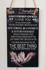 MY DEAR DAUGHTER ALWAYS REMEMBER I LOVE YOU - DADDY Novelty Wall/Door MDF Plaque